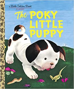 The Poky Little Puppy (A Little Golden Book Classic): Janette Sebring