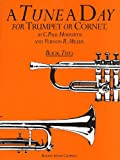 img - for A Tune a Day for Trumpet or Cornet Book Two: 2 book / textbook / text book