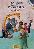 echange, troc Rémi Guichard, Pascal Boille - Je joue avec l'orchestre tralala... (1CD audio)