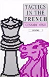 Tactics in the French (The Batsford Chess Library)