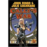 Cally's War (Posleen War)by John Ringo