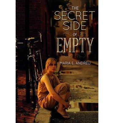 [(The Secret Side of Empty )] [Author: Maria E. Andreu] [Mar-2014] (The Secret Side Of Empty compare prices)