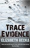 Elizabeth Becka Trace Evidence