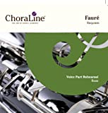 ChoraLine Voice Part Rehearsal Recordings Fauré Requiem BASS Voice Part Rehearsal CD
