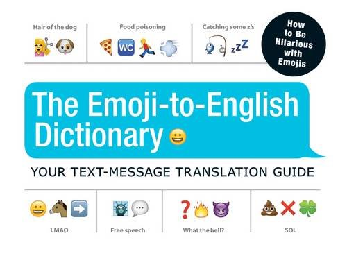 The Emoji-to-English Dictionary: Your Text Message Translation Guide