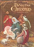 The Very First Christmas: The Story of the Nativity Adapted from the Scriptures (A Hallmark Pop-Up Book; Hallmark Childrens Editions)