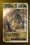 Svantevit – historischer Roman zum besten Preis