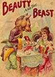 A Vintage Collection of Beauty and the Beast Stories (Illustrated)