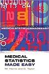 Medical Statistics Made Easy (Harris,...