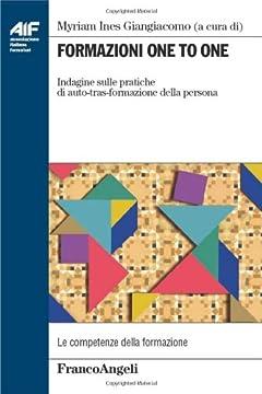 Cover Formazione one to one. Indagine sulle pratiche di auto-tras-formazione della persona