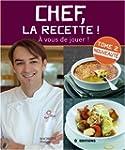 Chef, la recette ! : Tome 2