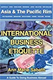 img - for International Business Etiquette: Asia & The Pacific Rim book / textbook / text book