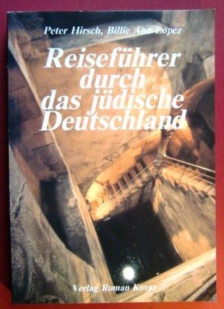 Reiseführer durch das jüdische Deutschland