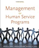 img - for Management of Human Service Programs by Lewis, Judith A., Packard, Thomas R., Lewis, Michael D. [Cengage Learning,2011] [Paperback] 5TH EDITION book / textbook / text book