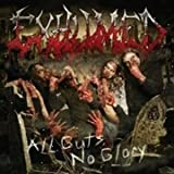 Exhumed - All Guts, No Glory