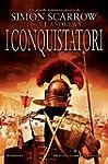 I conquistatori. Invader saga (Nuova...
