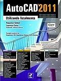AutoCAD 2011. Utilizando Totalmente - 9788536502816