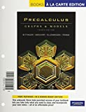 Precalculus: Graphs and Models, Plus Graphing Calculator Manual, Books a la Carte Edition