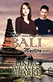 img - for The Bali Mystery (Amelia Moore Detective Series) (Volume 1) book / textbook / text book
