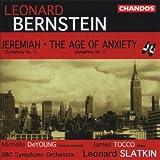 "Bernstein: Symphony No. 1 ""Jeremiah,"" Symphony No. 2 ""The Age of Anxiety"""
