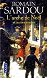 echange, troc Romain Sardou - L'Arche de Noël et autres contes