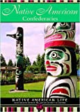 img - for Native American Confederacies (Native American Life (Mason Crest)) book / textbook / text book