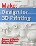 img - for Design for 3D Printing: Scanning, Creating, Editing, Remixing, and Making in Three Dimensions book / textbook / text book