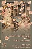 echange, troc Geneviève Fontan, Frank Thomas - Miniatures de parfum enfants : L'officiel Cote générale