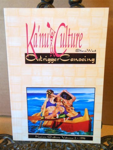 kanu-culture-outrigger-canoeing-by-steve-west-1996-08-02