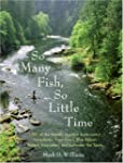 So Many Fish So Little Time: 1001 of...