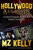 img - for Hollywood Assassin: A Hollywood Alphabet Series Thriller book / textbook / text book