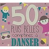 3cd 50 Plus Belles Comptines a Danser