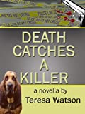 Death Catches A Killer (Lizzie Crenshaw Mysteries)