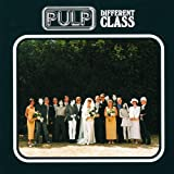 Pulp『Different Class』