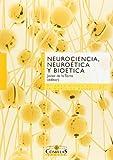 img - for Neurociencia, neuro tica y bi tica book / textbook / text book