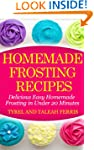 Homemade Frosting Recipes: Delicious...