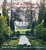 img - for Legacy of a Native Son: James Duval Phelan and Villa Montalvo book / textbook / text book