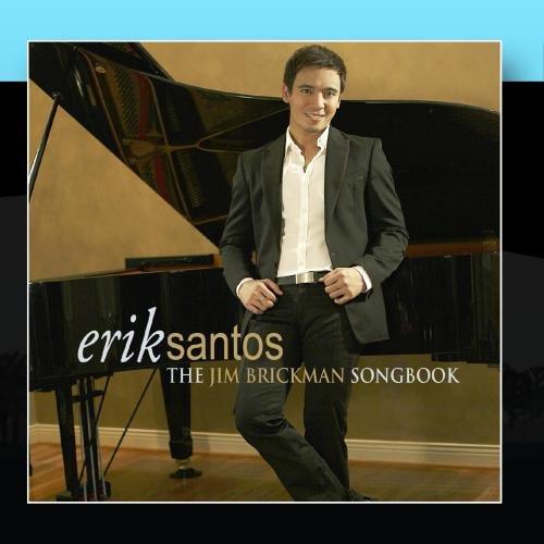 Erik Santos: The Jim Brickman Song Book