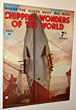 img - for Shipping Wonders of the World - Where the Queen Mary Was Built - Part 16 (Sixteen) book / textbook / text book