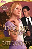 img - for Fool Me Twice (Happily Ever After Company) book / textbook / text book