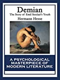 Image of Demian: The Story of Emil Sinclair's Youth