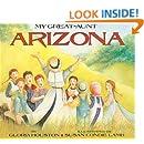 My Great-Aunt Arizona (Turtleback School & Library Binding Edition)