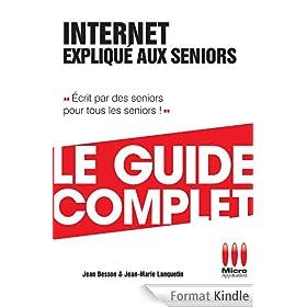 Internet Expliqu� Aux S�niors Guide Complet