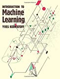 img - for Introduction to Machine Learning (Research Notes in Artificial Intelligenc) by Kodratoff, Yves (1989) Paperback book / textbook / text book