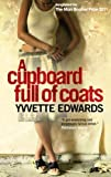 A Cupboard Full of Coats of Yvvette Edwards on 21 September 2011