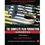 The Complete Film Production Handbookby Eve Light Honthaner