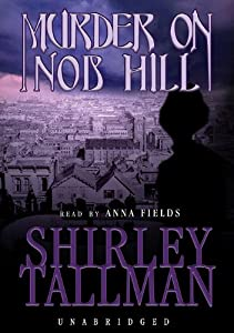 Murder on Nob Hill by Shirley Tallman, Lynn Flewelling, Anna Fields and Raymond Todd