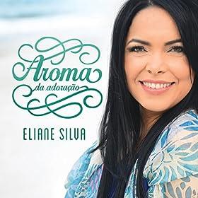 Amazon.com: Só Quero Adorar: Eliane Silva: MP3 Downloads