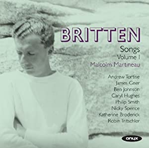 Britten: Complete Songs Vol.1.