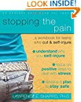 Stopping the Pain: A Workbook for Tee...